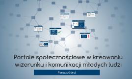 Portale społecznościowe w kreowaniu wizerunku i komunikacji