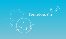Tornadoes V. 2