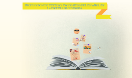 DRF - PRODUCCIÓN DE TEXTOS Y PROPÓSITOS DEL ESPAÑOL EN LA ESCUELA
