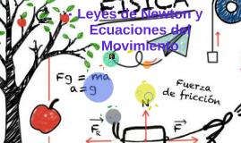 Leyes de Newton y Ecuaciones del Movimiento