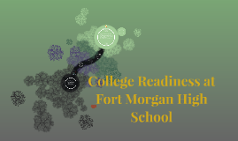 College Readiness at Fort Morgan High School
