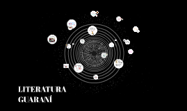 Copia de LITERATURA GUARANI