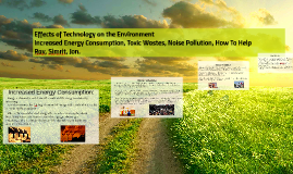 Effects of Technology on the Environment