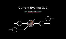 Current Events: Q. 2