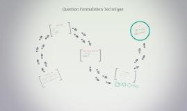 Copy of Question Formulation Technique