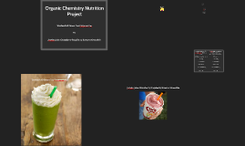 Organic Chemistry Nutrition Project