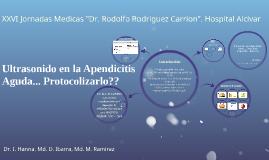 Ultrasonido en la Apendicitis Aguda... Protocolizarlo??