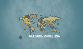 Copy of Copy of NETWORK MARKETING