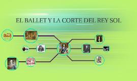 EL BALLET Y LA ORDEN DEL REY SOL