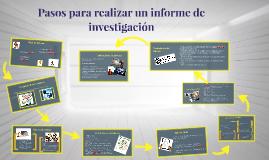 Copy of Pasos para realizar una investigación