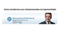 Empresas - Como transformar seus relacionamentos em oportunidades - Networking Profissional
