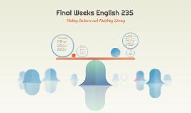 Final Weeks