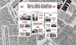 Copy of Gerra zibila Azkoitian