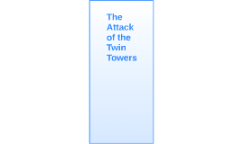 The Attack of the Twin Towers