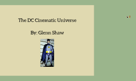 The DC Cinematic Universe
