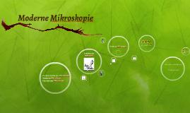 Moderne Mikroskopie