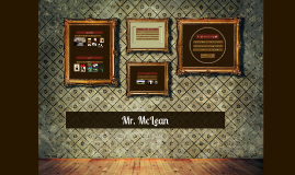 Introducing Mr. McLean