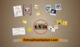 Copy of Retroalimentacion Lean