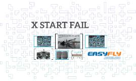 X START FAIL