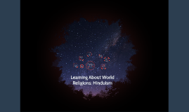 Learning About World Religions: Hinduism
