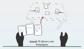 Joseph M. Juran y sus Principios