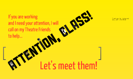 Attention, Class!