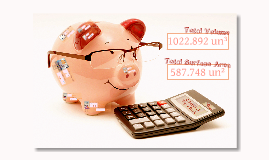 Volume & Surface Area of Piggy Bank