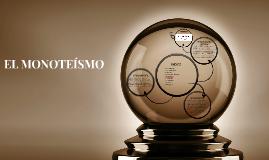 Copy of EL MONOTEISMO