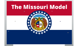 Copy of The Missouri Model