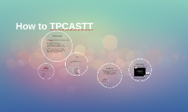 How to TPCASTT