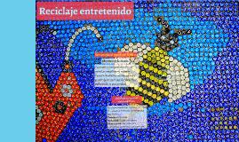 Copy of Reciclaje entretenido