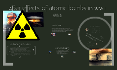 After effects of atomic bombs