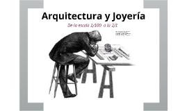 Arquitectura o Joyeria