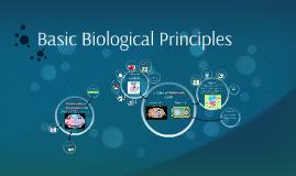 Basic Biological Principles
