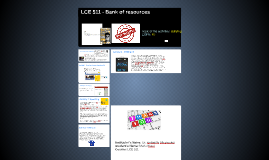 Copy of LCE 511 - Bank of resources