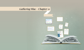Gathering Blue - Chapter 21