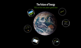 Renewable Energy for our Future