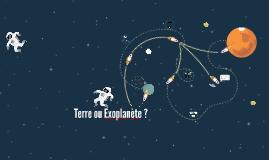 Terre ou Exoplanète ?
