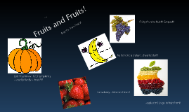 Fruits and fruits!!!