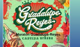 Maraton Guadalupe-Reyes.