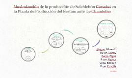 Maximización de la producción de Salchichón Cervelat en la P