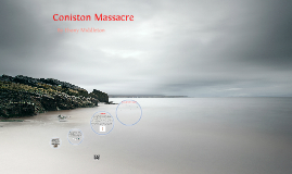 Copy of The Coniston Massacre
