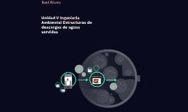 Unidad V Ingenieria Ambiental Estructuras de descargas de ag