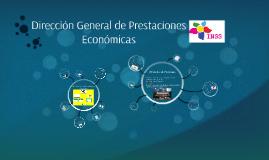 Dirección General de Prestaciones Económicas