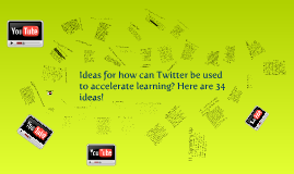 Ideas for Twitter to accelerate learning?