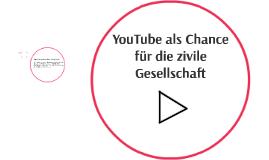 YouTube als Chance für die zivile Gesellschaft