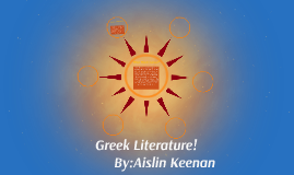 What makes Greek literature unique?
