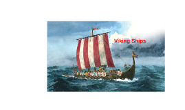 Copy of Viking Ships