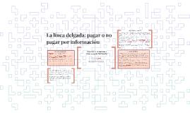 La línea delgada: pagar o no pagar por información