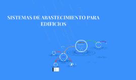 SISTEMAS DE ABASTECIMIENTO PARA EDIFICIOS